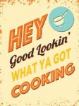 Hey Good Looking Retro Metal Plaque Kitchen Sign Fun Novelty Cook Gift